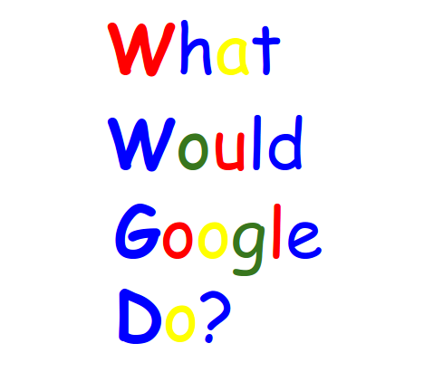 What would Google Do