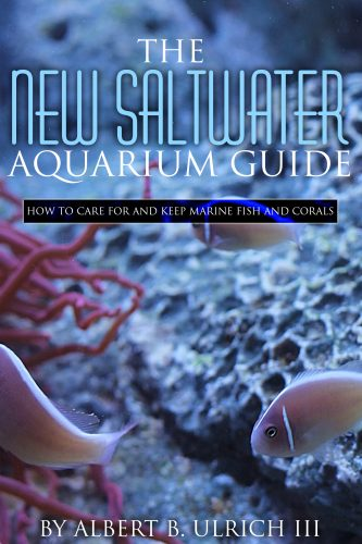 The New Saltwater Aquarium Guide