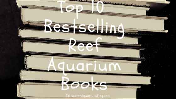 top 10 bestselling reef aquarium books